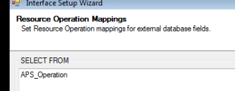 Galaxy APS - Mapping Wizard - Operations - Select From APS_Operation