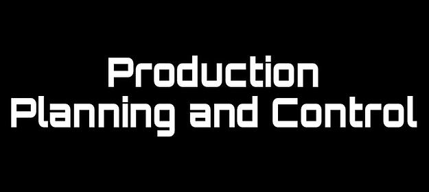 Importance of Production Planning and Control
