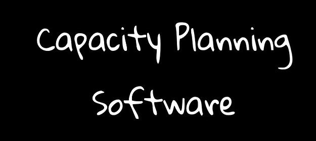 Manufacturing Capacity Planning Software